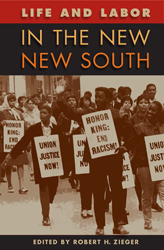 Life and Labor in the New South